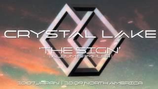 Crystal Lake - The Sign (Album Sampler)