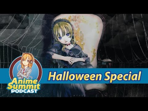 Halloween Special! - Anime Podcast