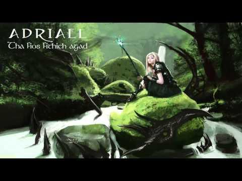 Celtic Music - Tha Fios Fithich Agad - Adriael