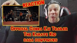 Official Cobra Kai Trailer - The Karate Kid Saga Continues REACTION!!!