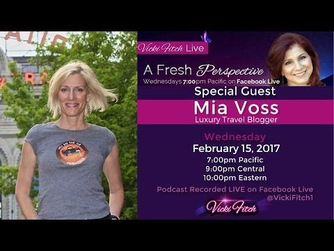 Vicki Fitch Live: A Fresh Perspective Episode #30 with Mia Voss #RockThatDream