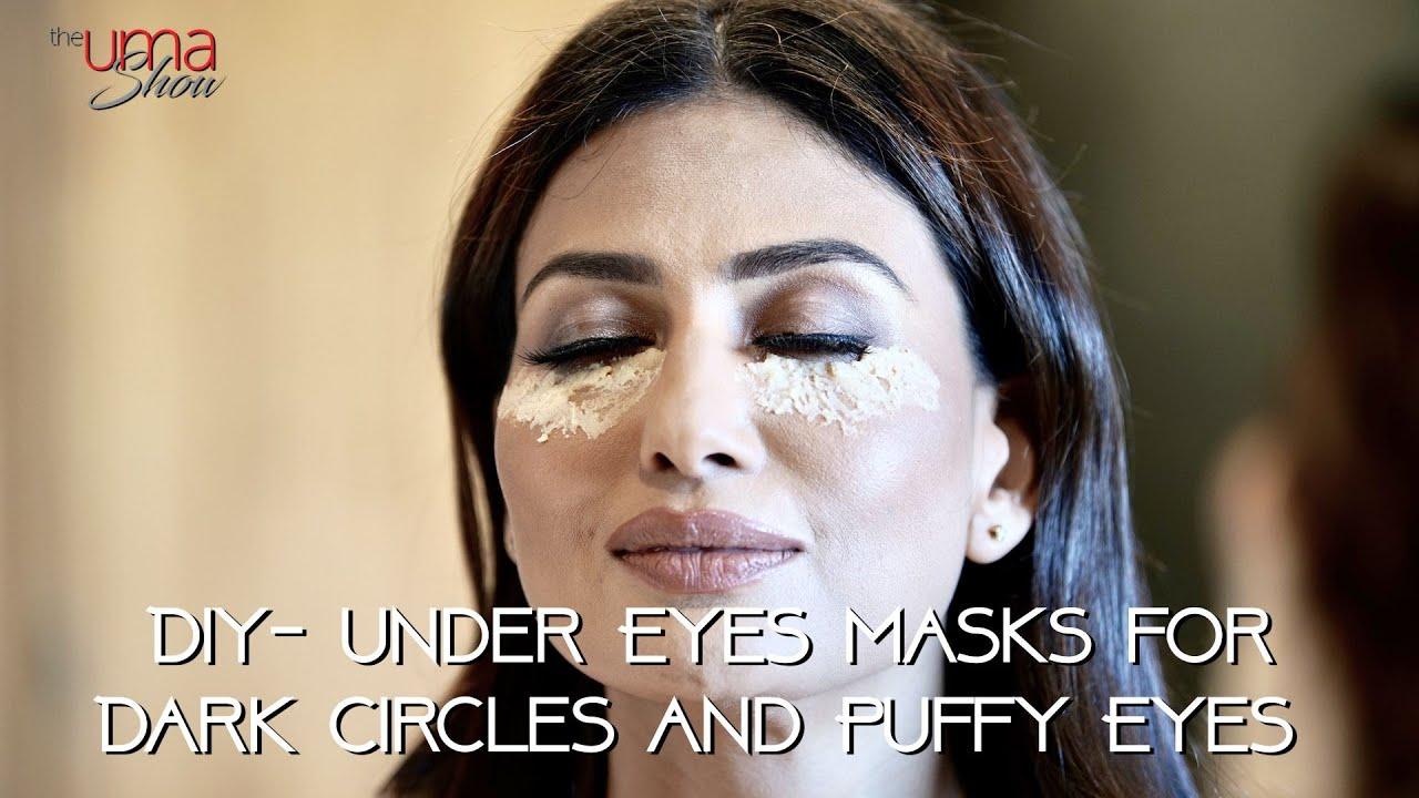Diy Under Eye Masks For Dark Circles And Puffy Eyes