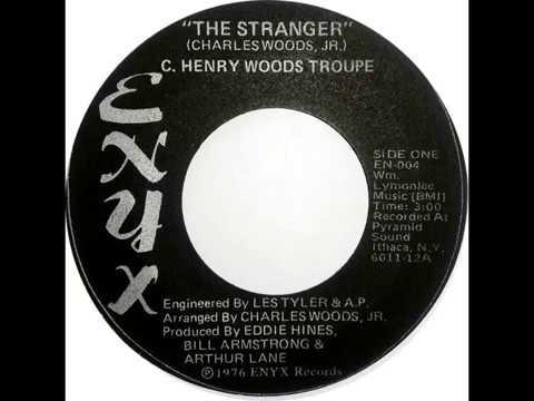 # C. Henry Woods Troupe - The Stranger #