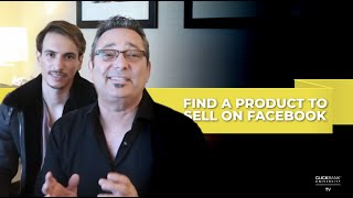 4 Steps To Find A Product To Sell On Facebook