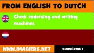 NEDERLANDS = ENGELS = Machines voor het schrijven en endosseren van cheques