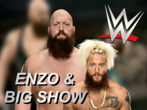 """WWE: Enzo Amore & Big Show Theme Song Mashup """"Crank It Sawft"""" 2017"""
