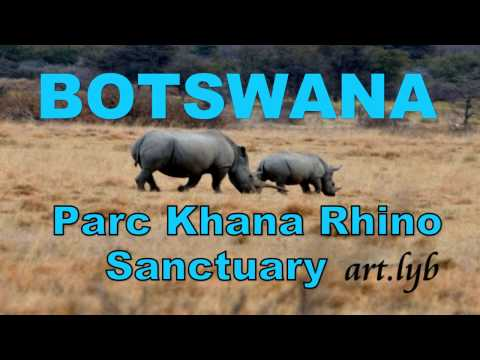 BOTSWANA Parc Rhino Sanctuary art.lyb