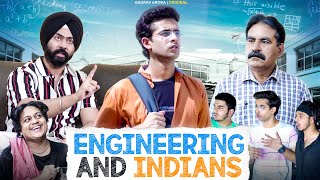 Engineering And Indians | Gaurav Arora ft. @Harshdeep Ahuja