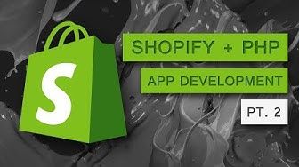 Part 2 - Shopify App Development - How To Display Shopify Products Using Shopify API + PHP