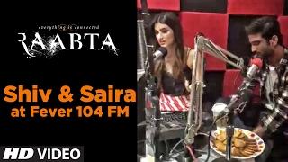 LIVE: Shiv & Saira at Fever 104 FM I Raabta thumbnail
