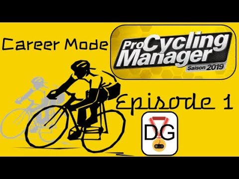 Pro Cycling Manager 2019 - Career Mode - Ep 1 - Setting Up The Team