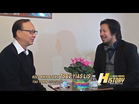 SUAB HMONG HISTORY: One on one with ChaYia Lee (Tsav Yias Lis); Reflecting 40 Years Hmong in America