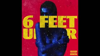 The Weeknd - Six Feet Under (feat. Future)