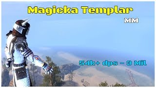 Magicka Templar Build (54k dps - 3 Mil) Murkmire