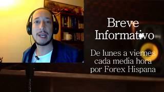 Breve Informativo - Noticias Forex del 30 de Junio 2017