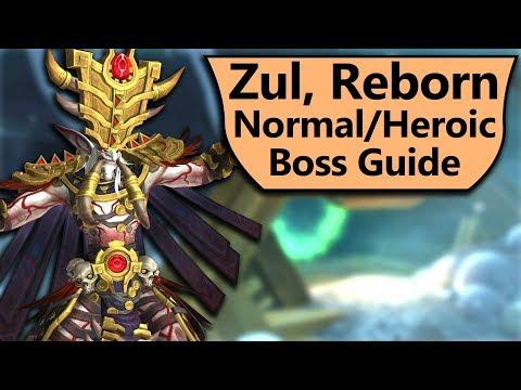 Zul Guide - Normal and Heroic Zul, Reborn Uldir Boss Guide