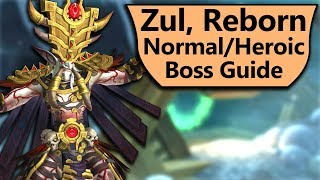 Zul Guide Normal And Heroic Zul, Reborn Uldir Boss Guide