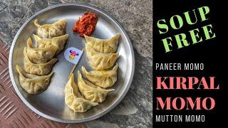 Momo ke sath Soup FREE | Kirpal Momo (Nag View Momo Cafe) | Mutton Momo | Paneer Momo