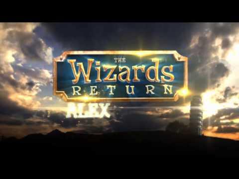 Alex is Back in The Wizards Return: Alex vs. Alex