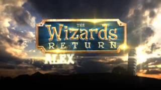 Alex is Back in The Wizards Return: Alex vs. Alex