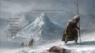 Mount and Blade: Warband, A World of Ice and Fire Mod Ep. 1