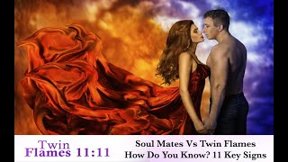 Twin Flames VS Soul Mates  11 Differences (How To Know If You've Met Your Twin Soul)