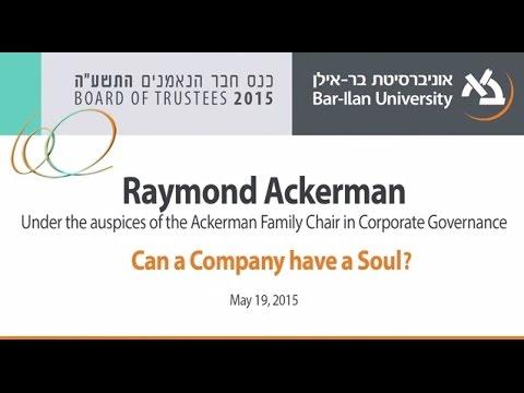 Can a Company Have a Soul? - Raymond Ackerman