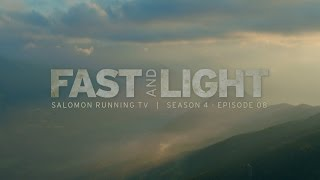 Fast and Light  - Salomon Running TV S04 E08