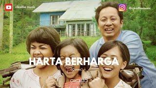 Gambar cover Harta Berharga Ost Keluarga Cemara (cover) - Cikallia Music Band