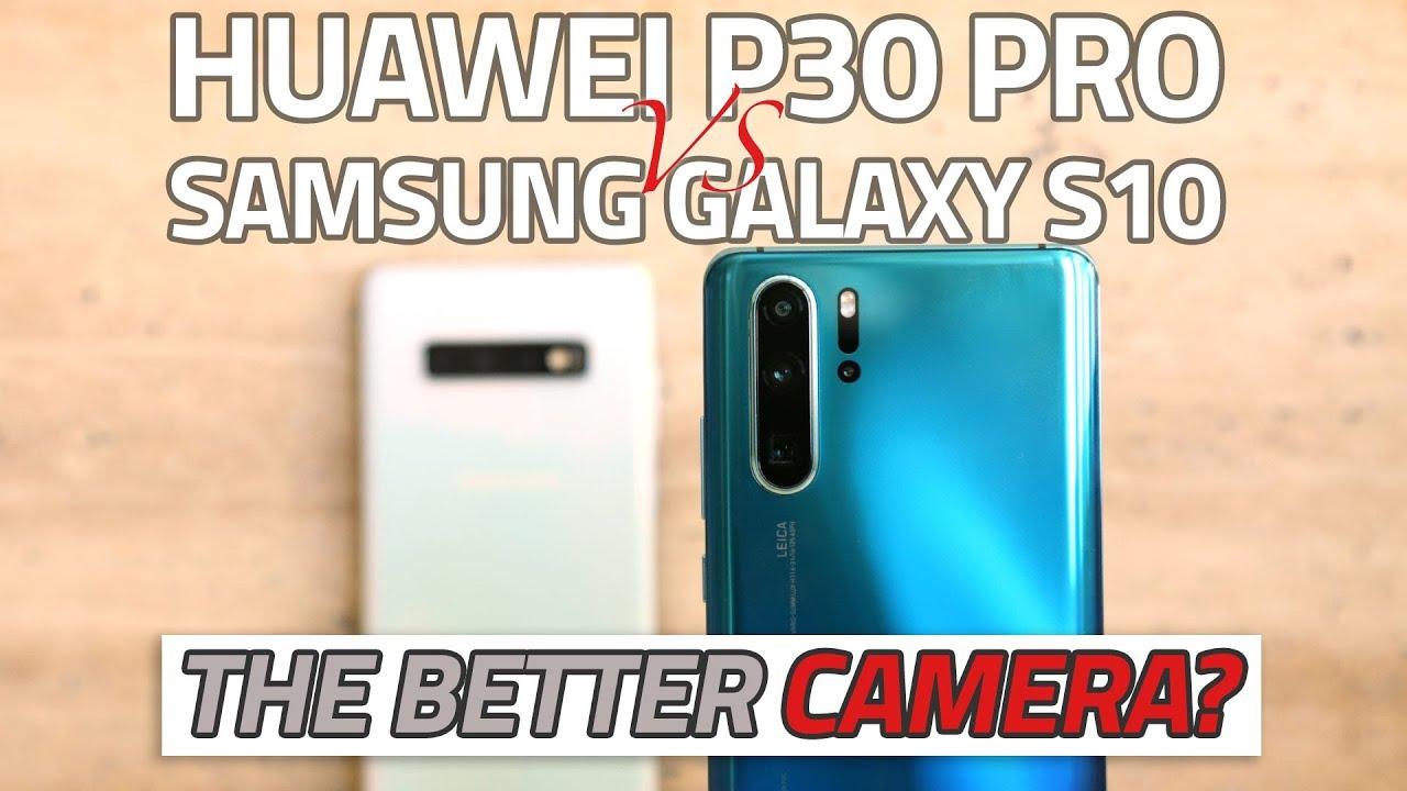 Huawei P30 Pro vs Samsung Galaxy S10+ | Camera Comparison