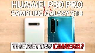 Huawei P30 Pro vs Samsung Galaxy S10+   Camera Comparison