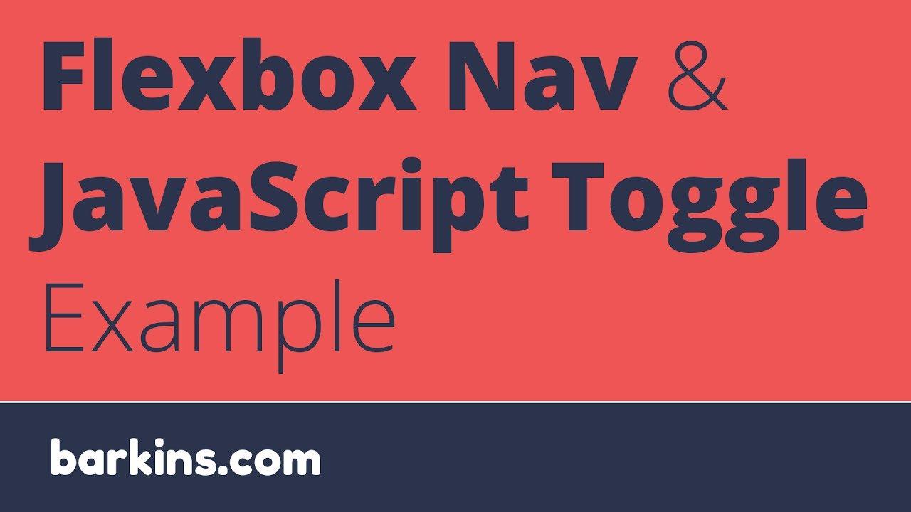 Flexbox Nav And Javascript Example Youtube