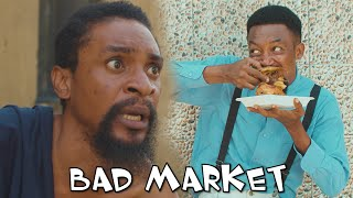 Download Yawa Comedy - BAD MARKET (YAWA SKITS - Episode 40)