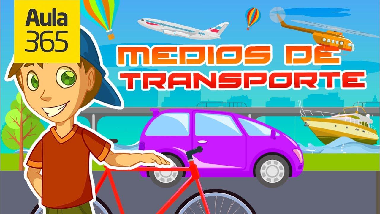 Los Medios De Transporte Videos Educativos Para Niños Youtube