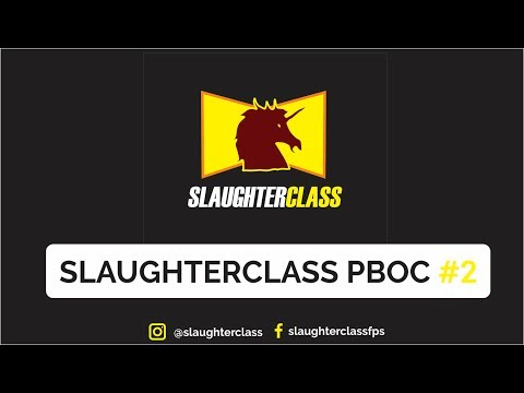 SLAUGHTERCLASS PBOC #2 (DAY 2)