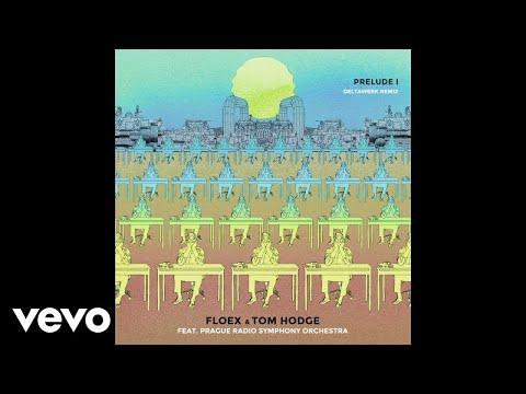 Floex, Tom Hodge - Prelude I ft. Prague Radio Symphony Orchestra