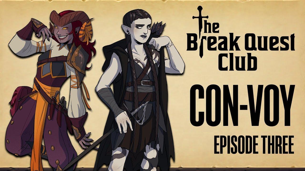 D&D The Break Quest Club: CON-VOY (Part 3 of 3) - A Dungeons & Dragons Adventure - Eurogamer