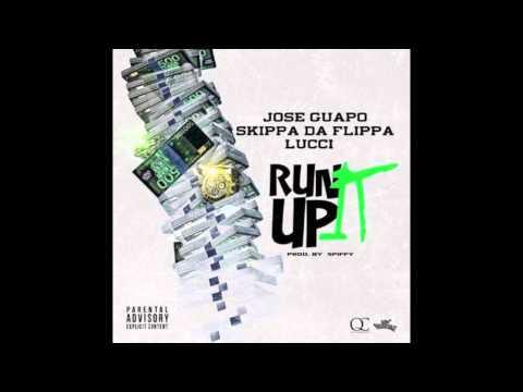 "Jose Guapo ft. Skippa Da Flippa & Lucci - ""Run It Up"" (Prod. by Spiffy)"