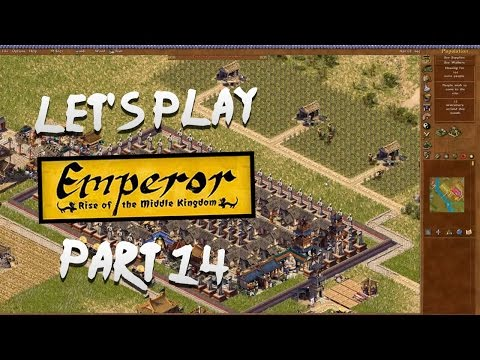Let's Play Emperor ROTMK [Hard]: Part 14 - Panlongcheng [Mission 12] [2/2]