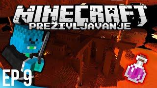 Minecraft: Preživljavanje #9 - FORTRESS i POTIONI