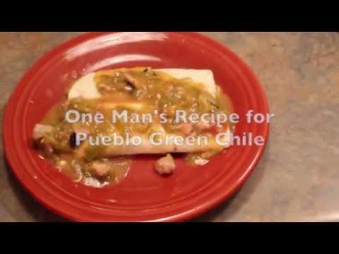 One Man's Recipe for Pueblo Green Chile