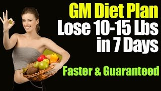 Best Diet Plan to Lose Weight in 7 Days With GM Diet Plan - Fast & Guaranteed Result