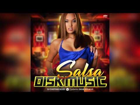 SALSA EROTICA · DISK MUSIC · DJ CHRISTIAN JESUS · JAVIER SOTO · ADIAN MIX | 2018