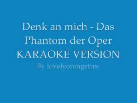 Denk an mich - Phantom der Oper (Karaoke Version: instrumental+lyrics)