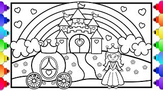 Princess Castle Coloring Page 💜🏰💜Learn to Draw a Princess, Castle, Rainbow and Princess Carriage