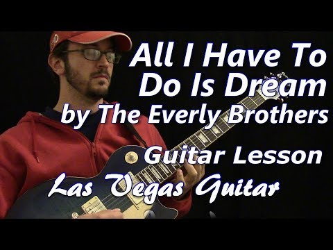 All I Have To Do Is Dream by The Everly Brothers Guitar Lesson