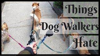 5 THINGS EVERY DOG WALKER HATES  | InRuffCompany.com
