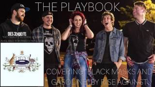 The Playbook - Black Masks and Gasoline (Rise Against cover)