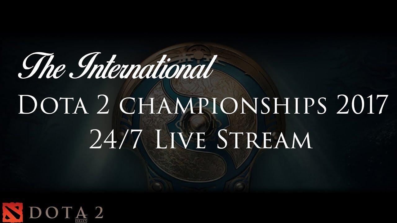 dota 2 international championships 2017 24 7 live stream youtube
