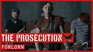 The Prosecution - Forlorn (Official Video)